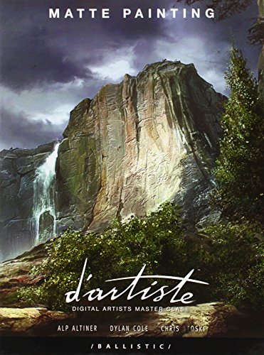 d'artiste Matte Painting: Digital Artists Master Class by Dylan Cole (2005-06-07)