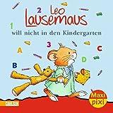 Maxi-Pixi Nr. 56: VE 5 Leo Lausemaus will nicht in den Kindergarten