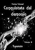 Image de Conquistata dal demonio: Tramonto - Volume III