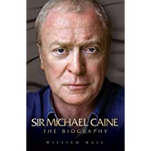 Arise Sir Michael Caine (Authorised Biography)
