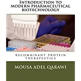 Introduction to modern pharmaceutical biotechnology (English Edition)