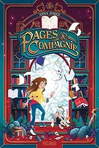 Pages & Compagnie, tome 1 par Anna James