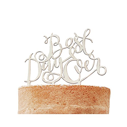 'Best Day Ever'-Cake Topper aus Holz