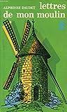 Lettres de Mon Moulin - Garnier-Flammarion