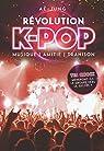 Révolution K-Pop : Musique, amitié, trahison par Ae-Jung
