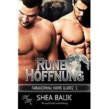 Runes Hoffnung (Paranormal Wars: Juarez 3)