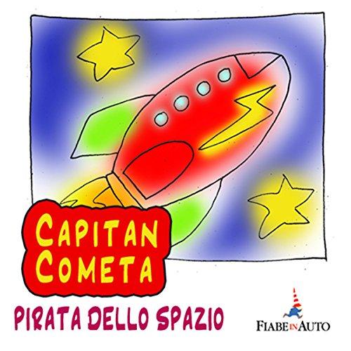 Capitan Cometa, pirata dello spazio  Audiolibri