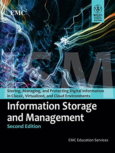 INFORMATION STORAGE AND MANAGEMENT by EMC EDUCATION SERVICES (4-Jul-1905) Paperback (Emc Education Services)