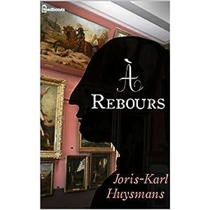 A rebours , édition illustré