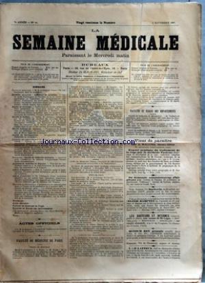 SEMAINE MEDICALE (LA) [No 44] du 02/11/1887 - ACTES OFFICIELS - FACULTES DE MEDECINE DE PARIS - THESES DE DOCTORAT - EXAMENS DE DOCTORAT - COURS DE MEDECINE LEGALE PRATIQUE ET CONFERENCES PRATIQUES APPLIQUEES A LA TOXICOLOGIE - ORDRE DU JOURS - PROF. BROUARDEL - DR DESCONST - DR VIBERT - CLINIQUE DES MALADIES DES ENFANTS - PROF. GRANCHER - PROF. POIRIER - M. CAZIN - M. BEURNIER - DR CARRON DE LA CARRIERE - FACULTES ET ECOLES DES DEPARTEMENTS - A MONTPELLIER - M. GUY - A R