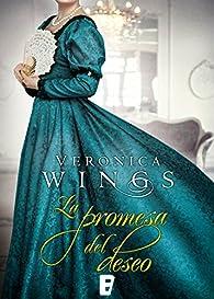 La promesa del deseo par Veronica Wings