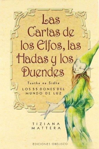 Las cartas de los elfos, las hadas y los duendes + baraja (CARTOMANCIA) por TIZIANA MATTERA
