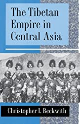 The Tibetan Empire in Central Asia by Christopher I. Beckwith (1993-03-08)