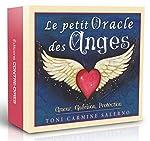 Le petit oracle des anges - Amour, Guérison, Protection de Toni Carmine Salerno