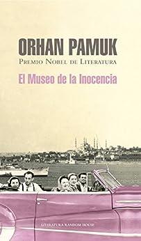 El museo de la inocencia de [Pamuk, Orhan]