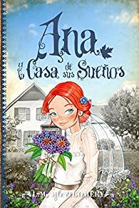 Ana y la Casa de sus Sueños par Lucy Maud Montgomery