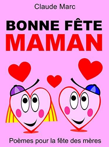 Couverture du livre Bonne fête maman: Poèmes pour la fête des mères