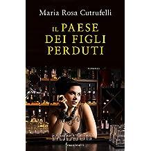 Il paese dei figli perduti (Italian Edition)