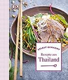 Selbst gemacht: Rezepte aus Thailand