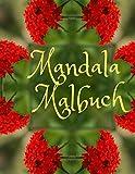 Mandala Malbuch: für Jungen, Mädchen, Kinder und Erwachsene perfekte...