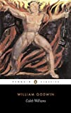 Caleb Williams: Or, Things as They Are (Penguin Classics)