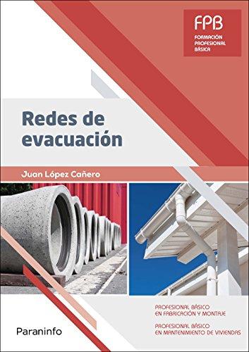 Redes de evacuación por JUAN LÓPEZ CAÑERO