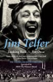 Image de Jim Telfer: Looking Back . . . For Once