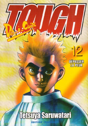 Tough dur à cuire, tome 12