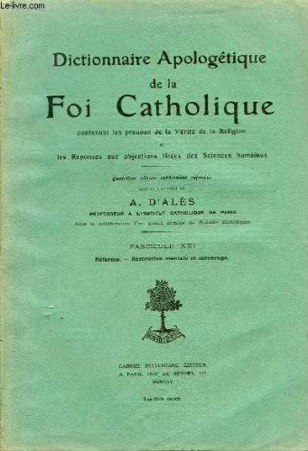 Dictionnaire apologétique de la foi catholique. fascicule xxi : réforme - restriction mentale et mensonge.