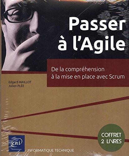 Passer à l'agile : de la compréhension à la mise en place avec scrum, 2 volumes EPUB Téléchargement gratuit!