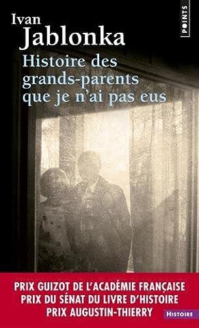 Histoire des grands-parents que je n'ai pas eus. U
