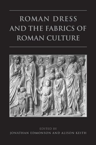 Roman Dress and the  Fabrics of  Roman Culture (Phoenix Supplementary Volumes Book 46) (English Edition)