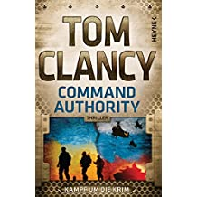 Command Authority: Thriller (JACK RYAN 16) (German Edition)