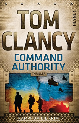 Command Authority: Thriller (JACK RYAN 16)