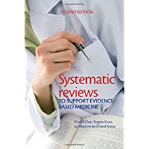 Systematic Reviews to Support Evidence Bsaed Medicine