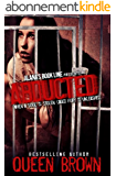 Abducted: when a soul is stolen, caged fury is unleashed (English Edition)