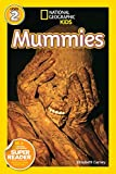 National Geographic Readers: Mummies (National Geographic Readers: Level 2)