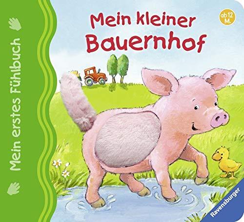 Mein erstes Fühlbuch: Mein kleiner Bauernhof