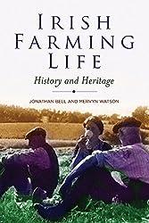 Irish Farming Life: History and Heritage