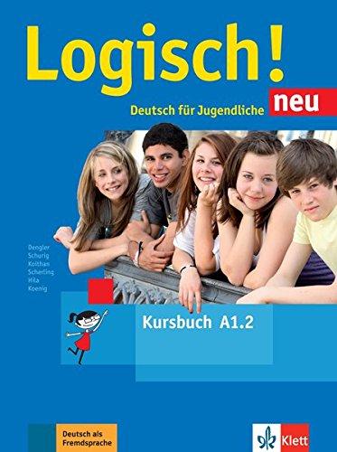 Logisch! neu a1.2, libro del alumno con audio online por Stefanie Dengler