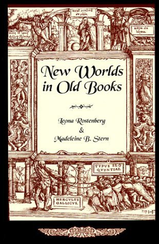 New Worlds in Old Books by Leona G. Rostenberg (1999-09-04)