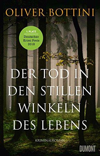 Der Tod in den stillen Winkeln des Lebens: Kriminalroman -