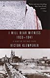 I Will Bear Witness: A Diary of the Nazi Years, 1933-1941 by Victor Klemperer (1999-11-15) - Victor Klemperer