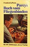 Pareys Buch vom Fliegenbinden