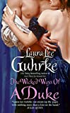 The Wicked Ways of a Duke (The Girl-Bachelor Chronicles)