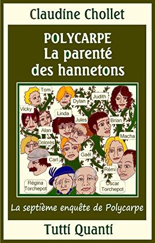 Polycarpe, La Parenté des Hannetons (Les aventures de Polycarpe t. 7)