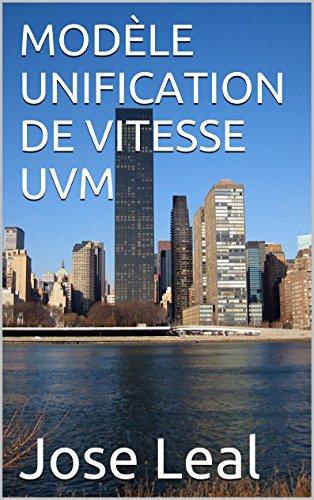 Couverture du livre MODÈLE UNIFICATION DE VITESSE UVM