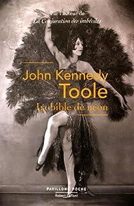 La bible de néon par John Kennedy Toole