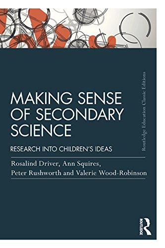 Making Sense of Secondary Science: Research into children's ideas (Routledge Education Classic Edition) (English Edition)