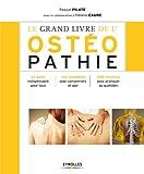 Le grand livre de l'ostéopathie (French Edition)